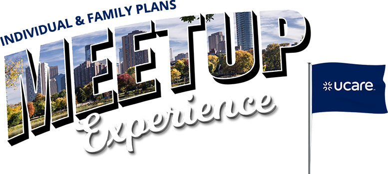 The UCare Individual and Family Plan Meetup Experience